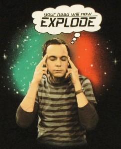 Sheldon: és a fejed most felrobban